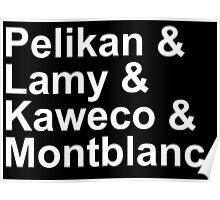 Fountain Pens - German Brands - Pelikan, Lamy, Kaweco, Montblanc Poster