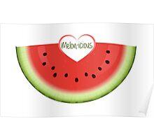 Melon-icious Poster