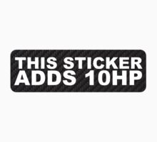 This Sticker Adds 10HP Carbon Fibre / Fiber by MikeKunak
