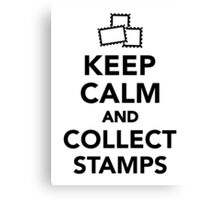 Keep calm and collect stamps Canvas Print