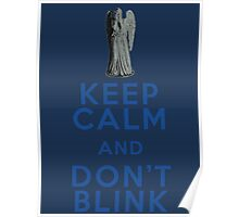 Keep Calm and Don't Blink - Weeping Angels - Doctor Who Poster