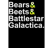 Beets Bears Battlestar Galactica Photographic Print