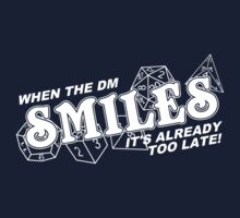 When the DM Smiles White Kids Tee