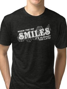 When the DM Smiles White Tri-blend T-Shirt