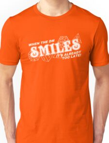 When the DM Smiles White Unisex T-Shirt