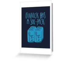 Finnick Has a Six-Pack - Dark Shirts Greeting Card