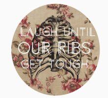 Laugh Until Our Ribs Get Tough by K Thomson