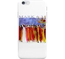 MARK 6:34 iPhone Case/Skin