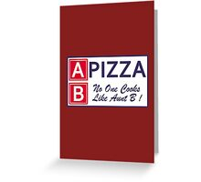 AB Pizza (Bad Blood) Greeting Card