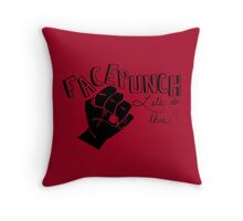 Facepunch: Let's Do This Throw Pillow