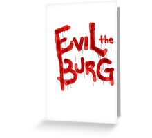 Evil the Burg Official` Greeting Card