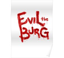 Evil the Burg Official` Poster