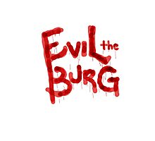 Evil the Burg Official` Photographic Print