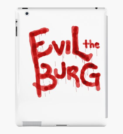 Evil the Burg Official` iPad Case/Skin