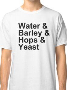 Beer Brewing - Ingredients - Water, Barley, Hops, Yeast Classic T-Shirt