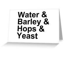 Beer Brewing - Ingredients - Water, Barley, Hops, Yeast Greeting Card