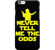 Never Tell Me The Odds iPhone Case/Skin