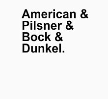 Beer - Lagers - American, Pilsner, Bock, Dunkel T-Shirt