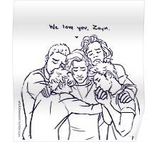 We love You , Zayn- OT5 Poster