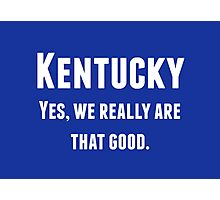 Kentucky! Photographic Print