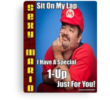 SexyMario MEME - Sit on my lap, I have a special 1-up just for you Canvas Print