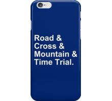 Bicycling Styles - Road, Cross, Mountain, Time Trial iPhone Case/Skin