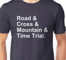 Bicycling Styles - Road, Cross, Mountain, Time Trial Unisex T-Shirt