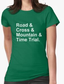 Bicycling Styles - Road, Cross, Mountain, Time Trial Womens Fitted T-Shirt
