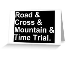 Bicycling Styles - Road, Cross, Mountain, Time Trial Greeting Card