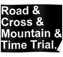 Bicycling Styles - Road, Cross, Mountain, Time Trial Poster