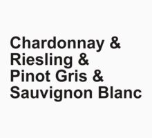 WINE! - Whites - Chardonnay, Riesling, Pinot Gris, Sauvignon Blanc by GoFalcon