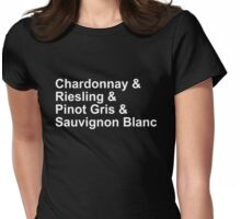 WINE! - Whites - Chardonnay, Riesling, Pinot Gris, Sauvignon Blanc Womens Fitted T-Shirt