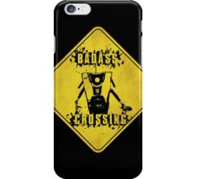 Claptrap Badass Crossing (Worn Sign) iPhone Case/Skin