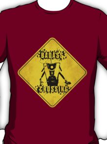 Claptrap Badass Crossing (Worn Sign) T-Shirt