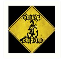 Athena Badass Crossing (Worn Sign) Art Print