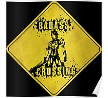 Athena Badass Crossing (Worn Sign) Poster