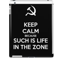 Such is Life in the Zone iPad Case/Skin