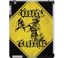 Mordecai Badass Crossing (Worn Sign) iPad Case/Skin