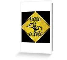 Badass Crossing (Worn Sign) Greeting Card