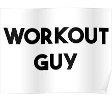WORKOUT GUY Poster