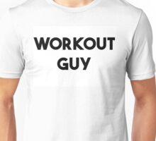 WORKOUT GUY Unisex T-Shirt