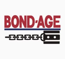 Bond-Age by Bloodraincoat