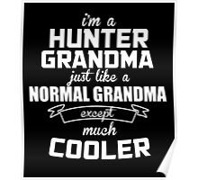 I'm A Hunter Grandma Just Like A Normal Grandma Except Much Cooler - Tshirts & Hoodies Poster