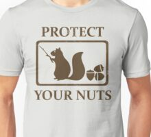 Protect Your Nuts Squirrel Unisex T-Shirt
