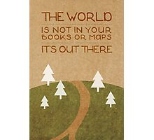 The World Out There Photographic Print