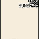 Little Miss Sunshine - Beige by FinlayMcNevin