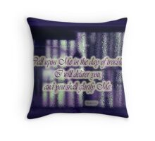 in the day of trouble Throw Pillow