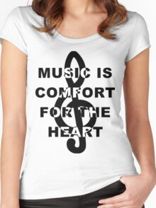Music is Comfort For The Heart Women's Fitted Scoop T-Shirt