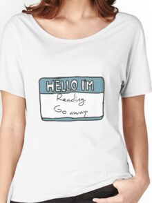 Hello I'm Reading Women's Relaxed Fit T-Shirt