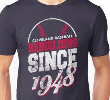 Cleveland Baseball Rebuilding Unisex T-Shirt